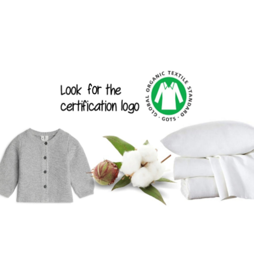 Make sure you choose certified organic, sustainable, and eco-friendly cotton