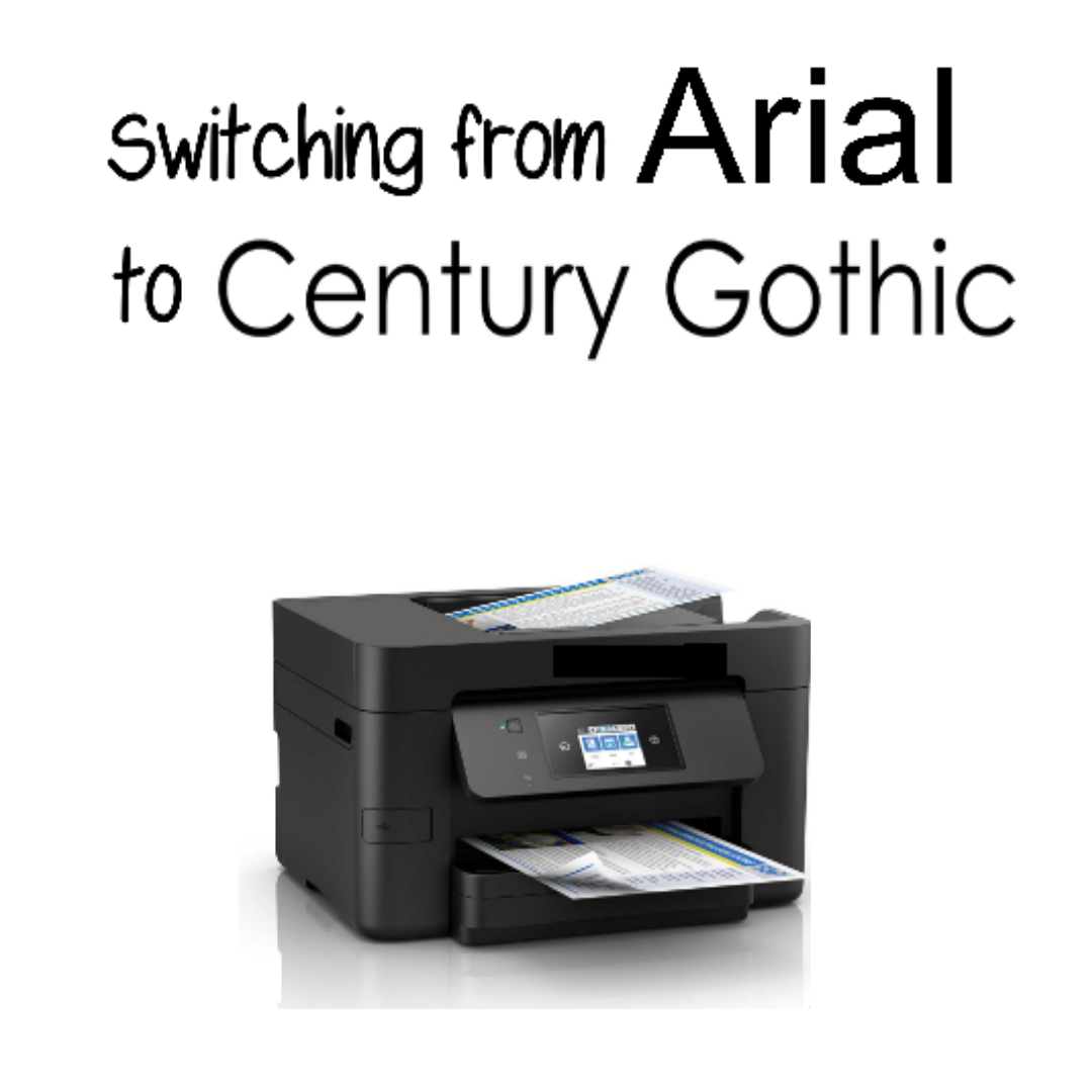 Switching from Arial to Century Gothic saves 30% ink when printing